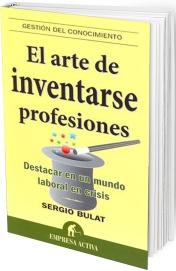 Libro El arte de inventarse profesiones